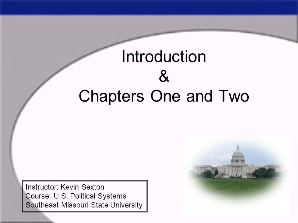 Introduction & Chapters One and Two
