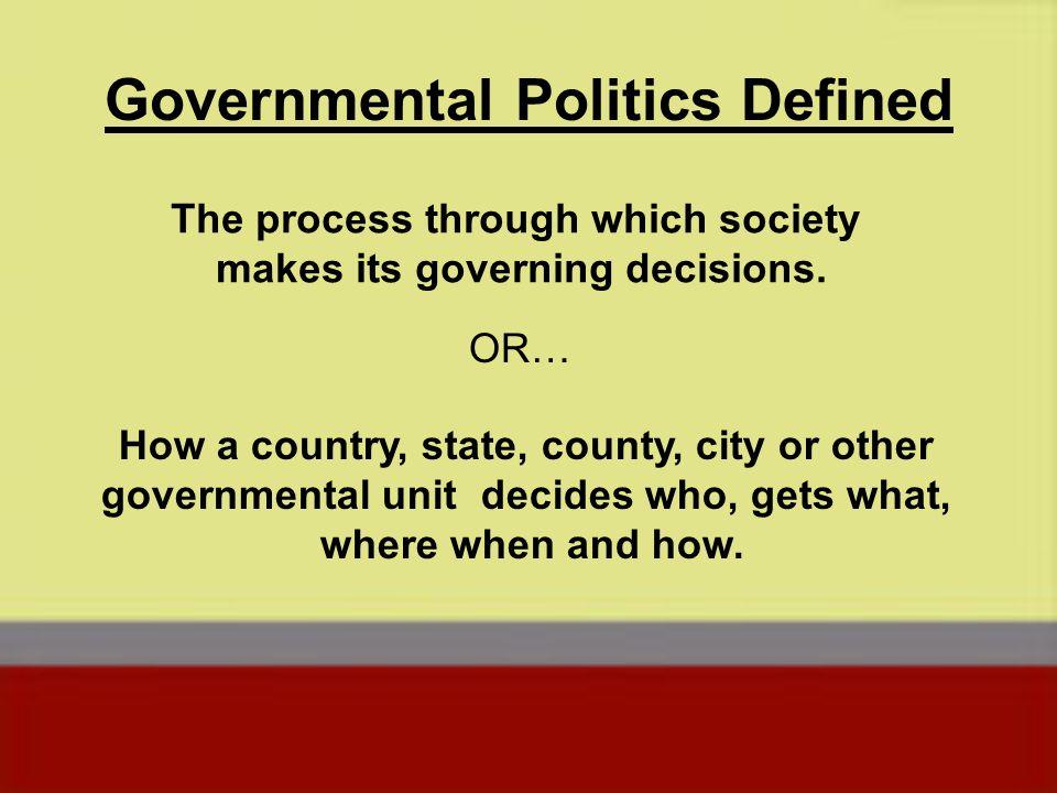 Governmental Politics Defined