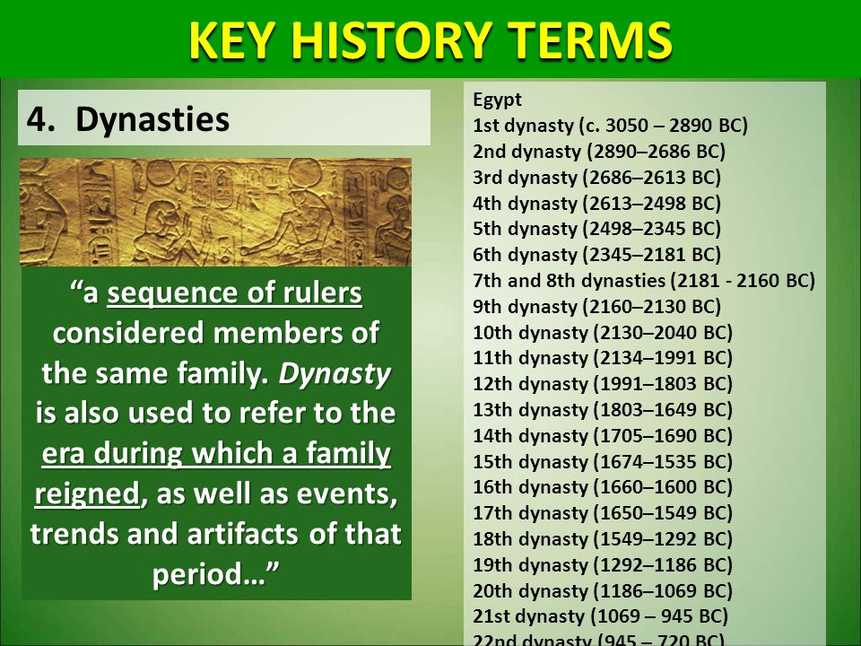 KEY HISTORY TERMS Dynasties
