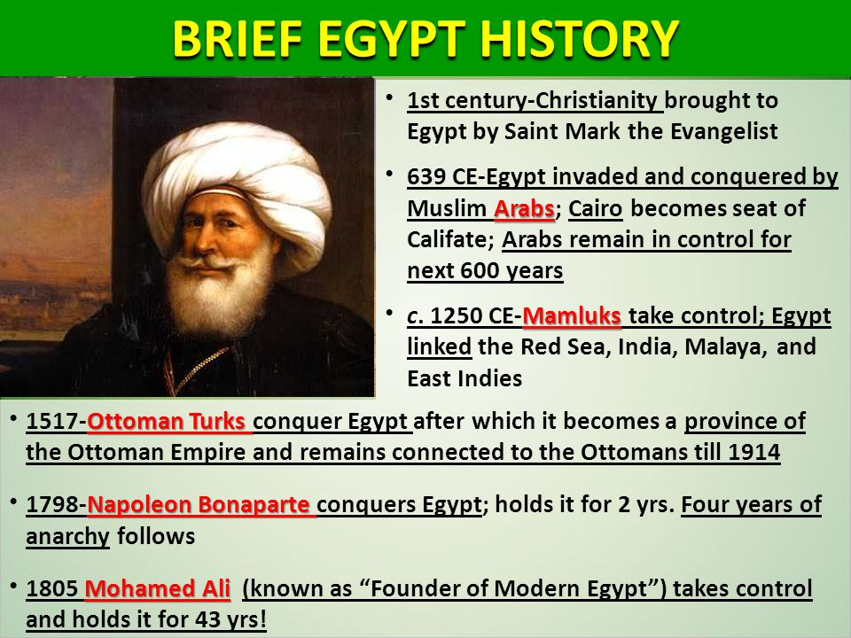 BRIEF EGYPT HISTORY 1st century-Christianity brought to Egypt by Saint Mark the Evangelist.