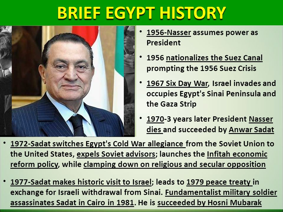 BRIEF EGYPT HISTORY 1956-Nasser assumes power as President