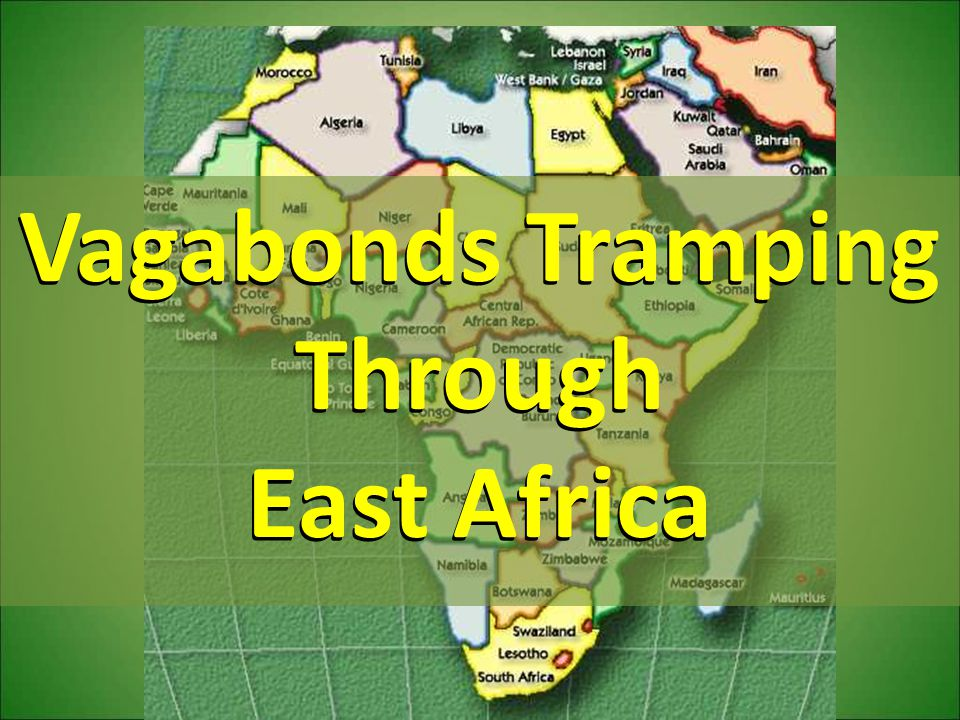Vagabonds Tramping Through East Africa