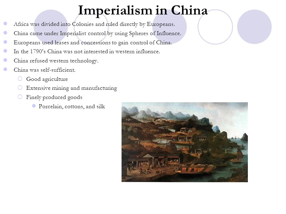 Imperialism in China Africa was divided into Colonies and ruled directly by Europeans.