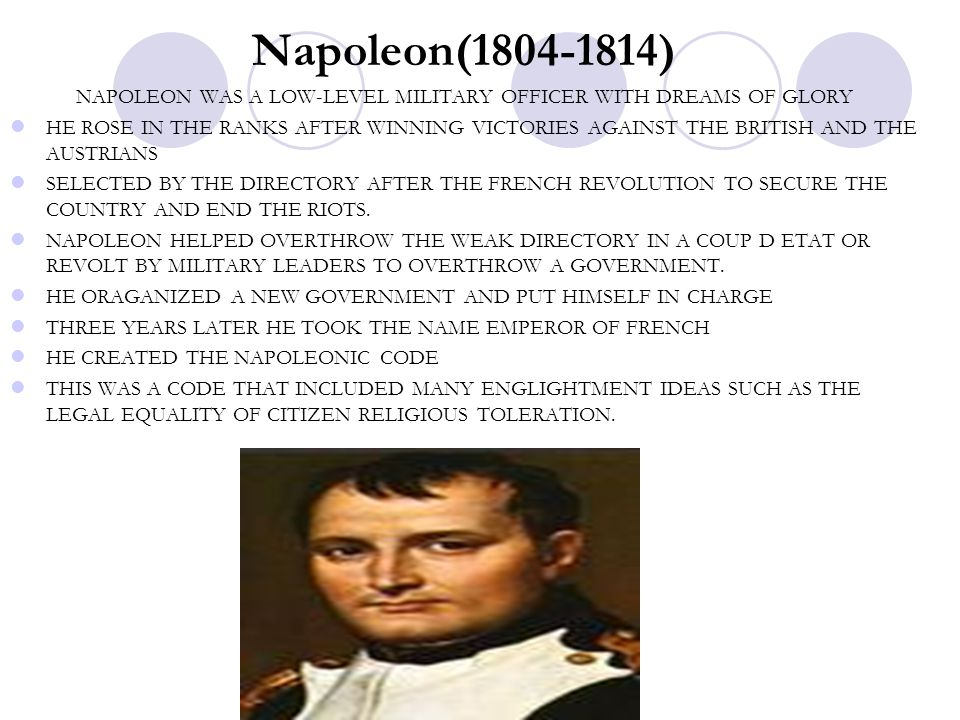 NAPOLEON WAS A LOW-LEVEL MILITARY OFFICER WITH DREAMS OF GLORY