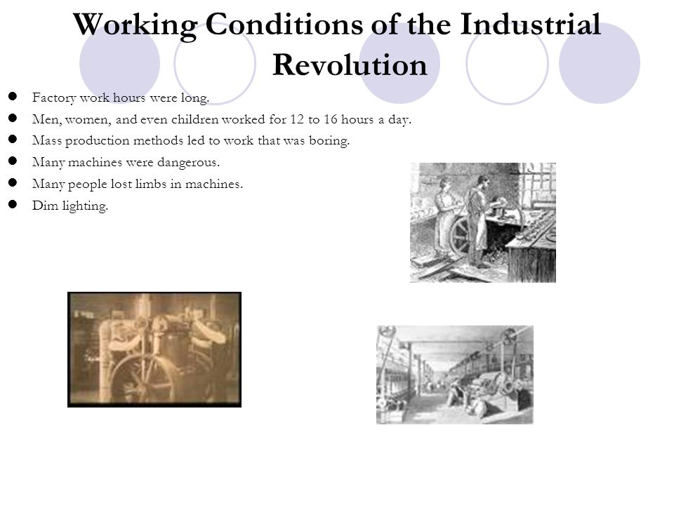 Working Conditions of the Industrial Revolution