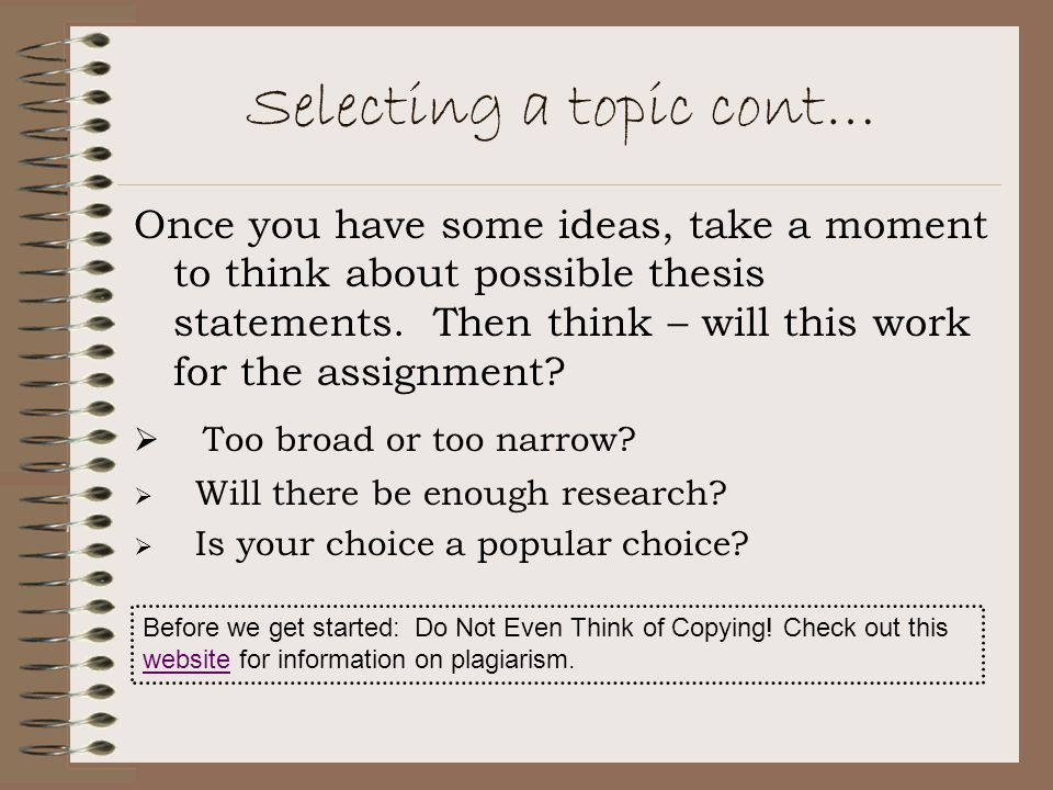 Selecting a topic cont…