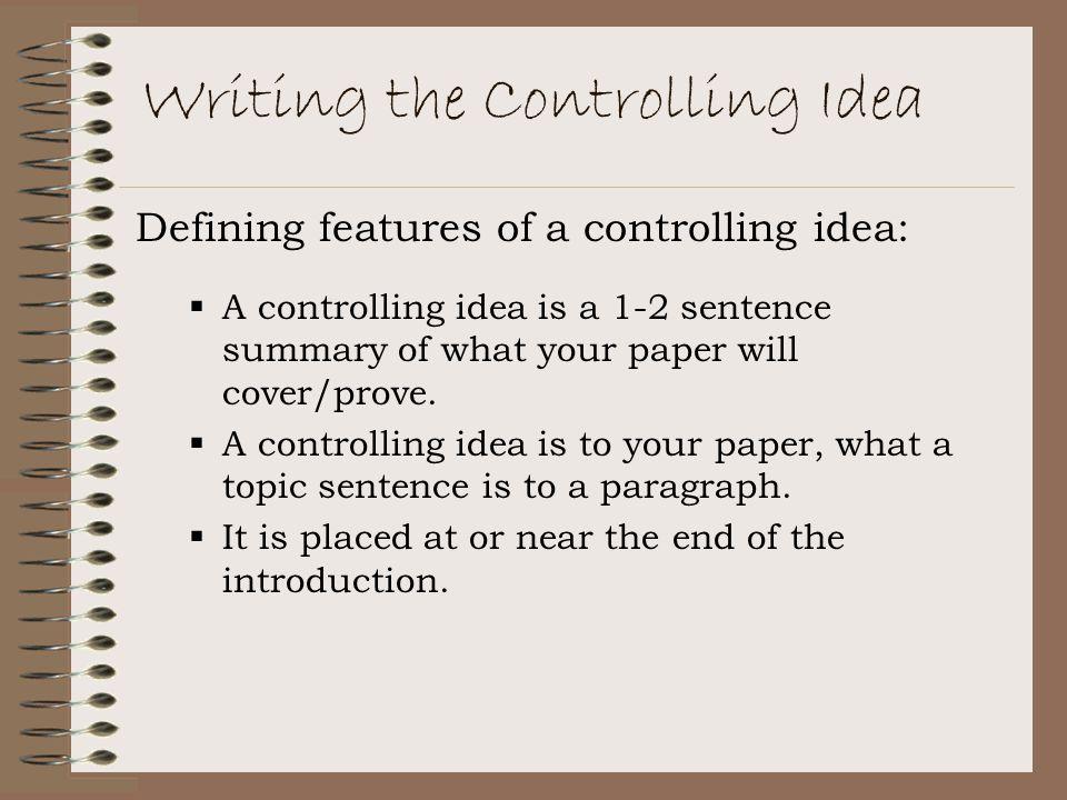 Writing the Controlling Idea