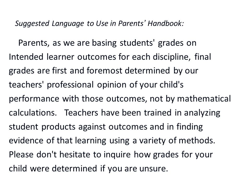 Suggested Language to Use in Parents' Handbook:
