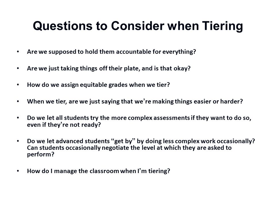 Questions to Consider when Tiering