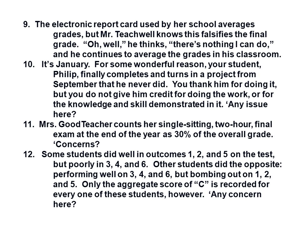 9. The electronic report card used by her school averages