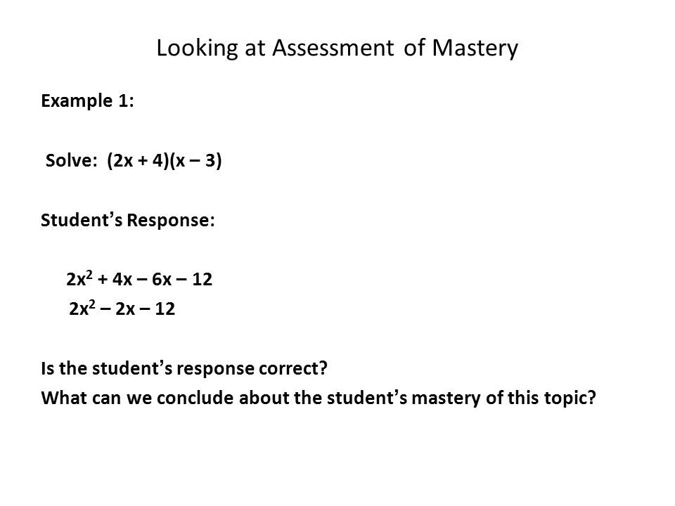 Looking at Assessment of Mastery