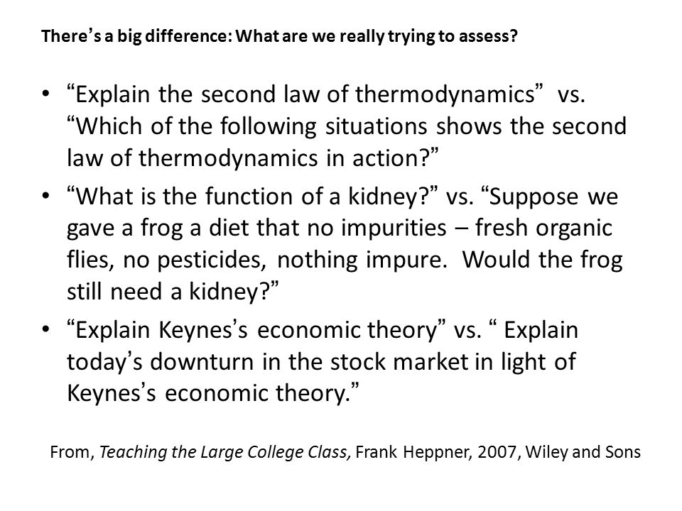 There's a big difference: What are we really trying to assess