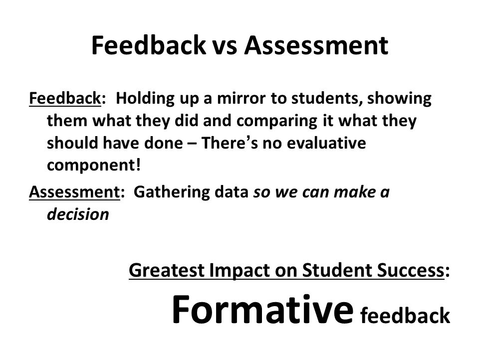 Feedback vs Assessment