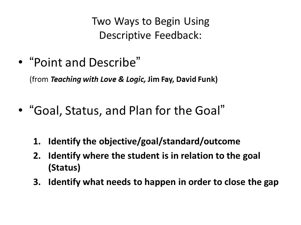 Two Ways to Begin Using Descriptive Feedback:
