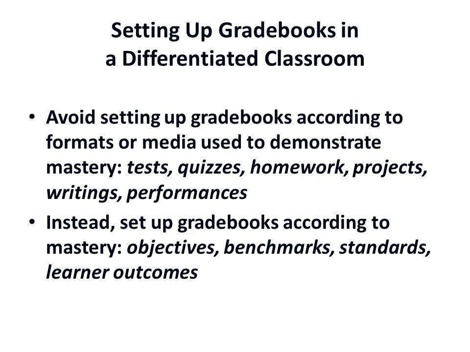 Setting Up Gradebooks in a Differentiated Classroom