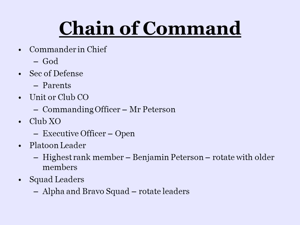 Chain of Command Commander in Chief God Sec of Defense Parents