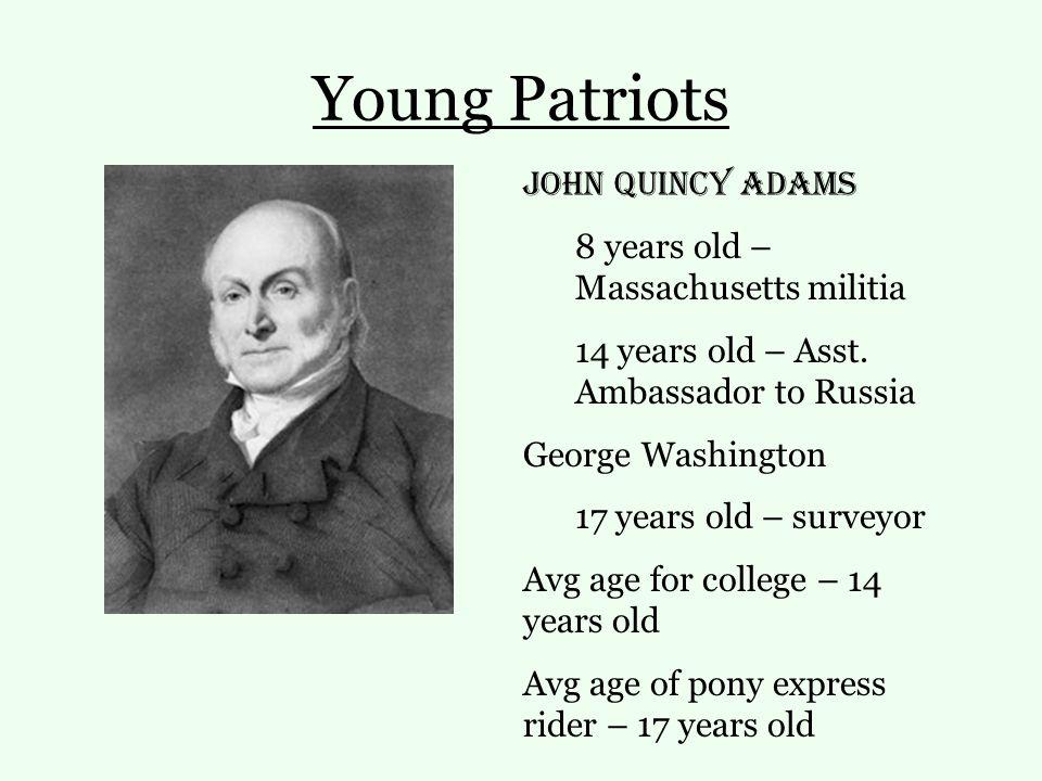 Young Patriots John Quincy Adams 8 years old – Massachusetts militia