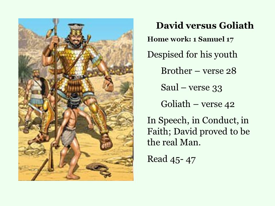 In Speech, in Conduct, in Faith; David proved to be the real Man.