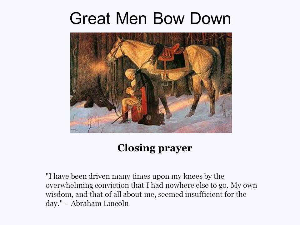 Great Men Bow Down Closing prayer