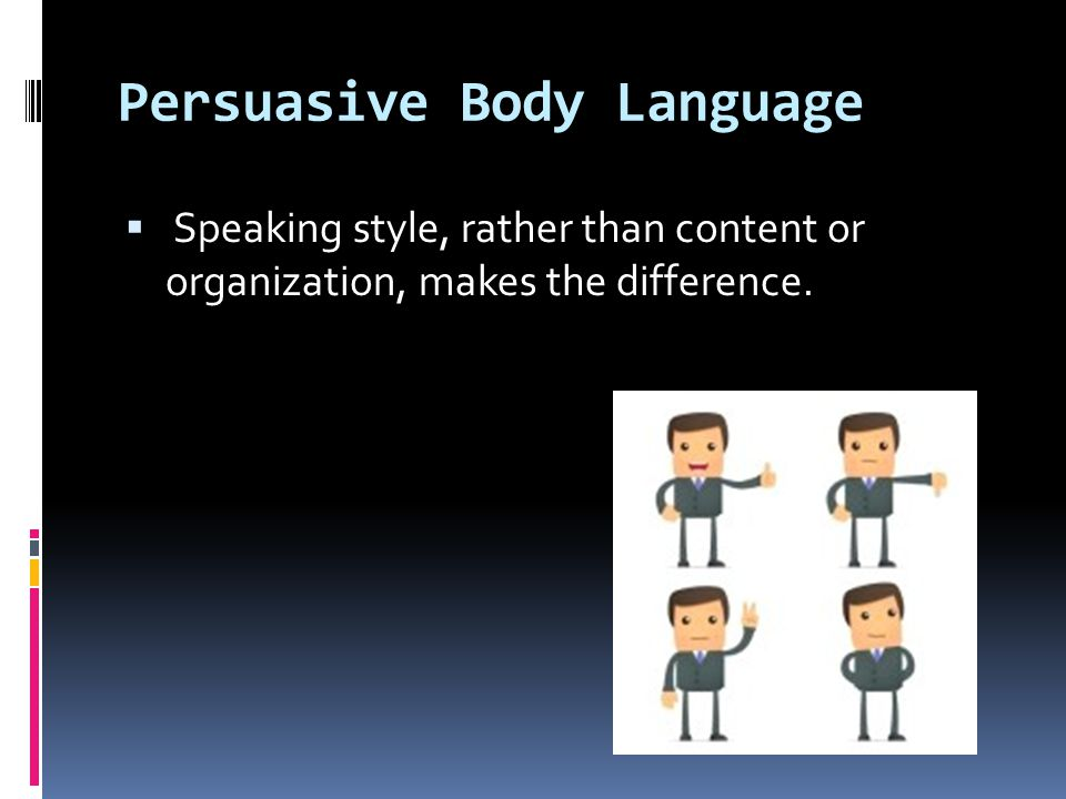 Persuasive Body Language