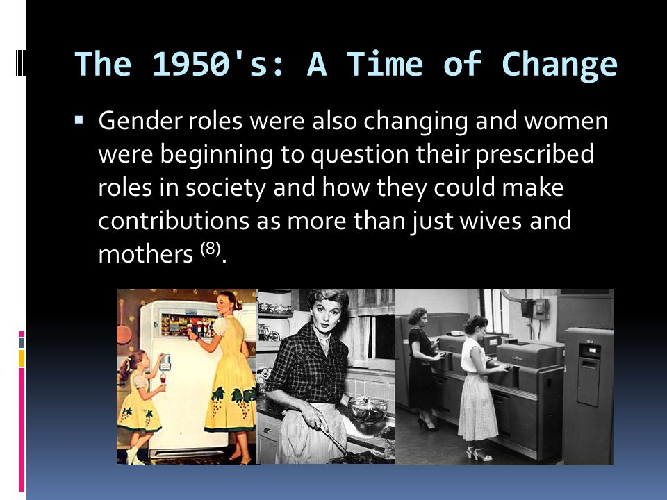 The 1950 s: A Time of Change