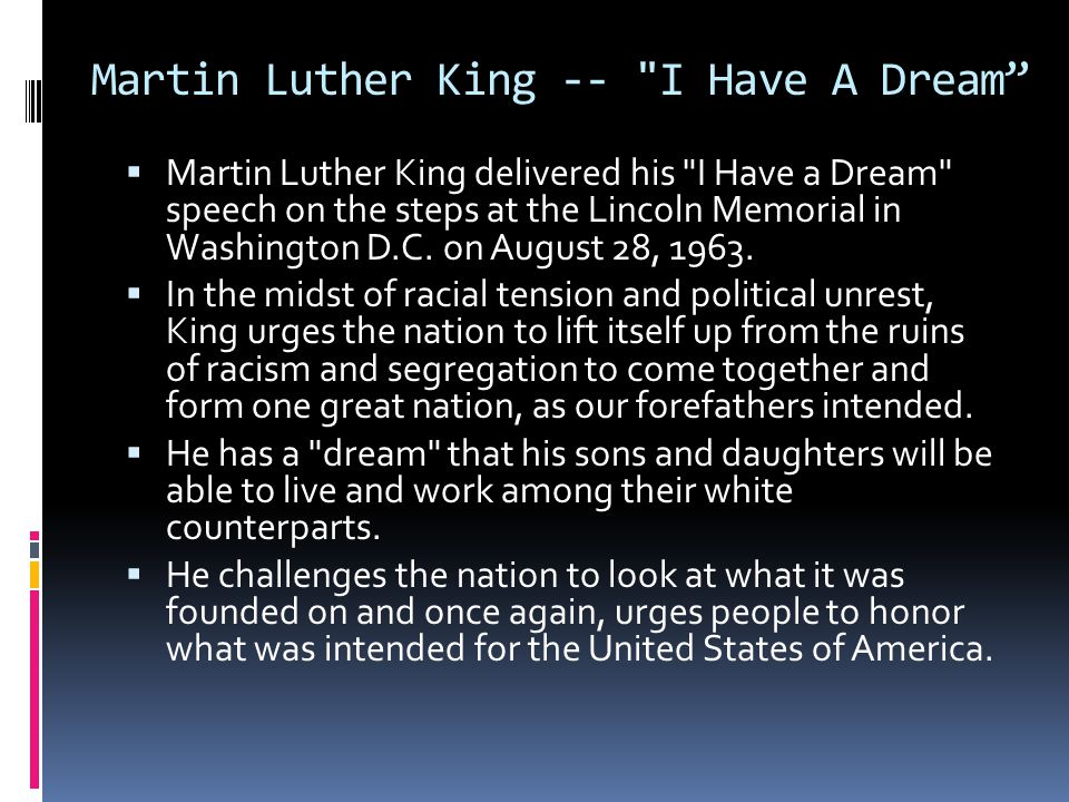 Martin Luther King -- I Have A Dream
