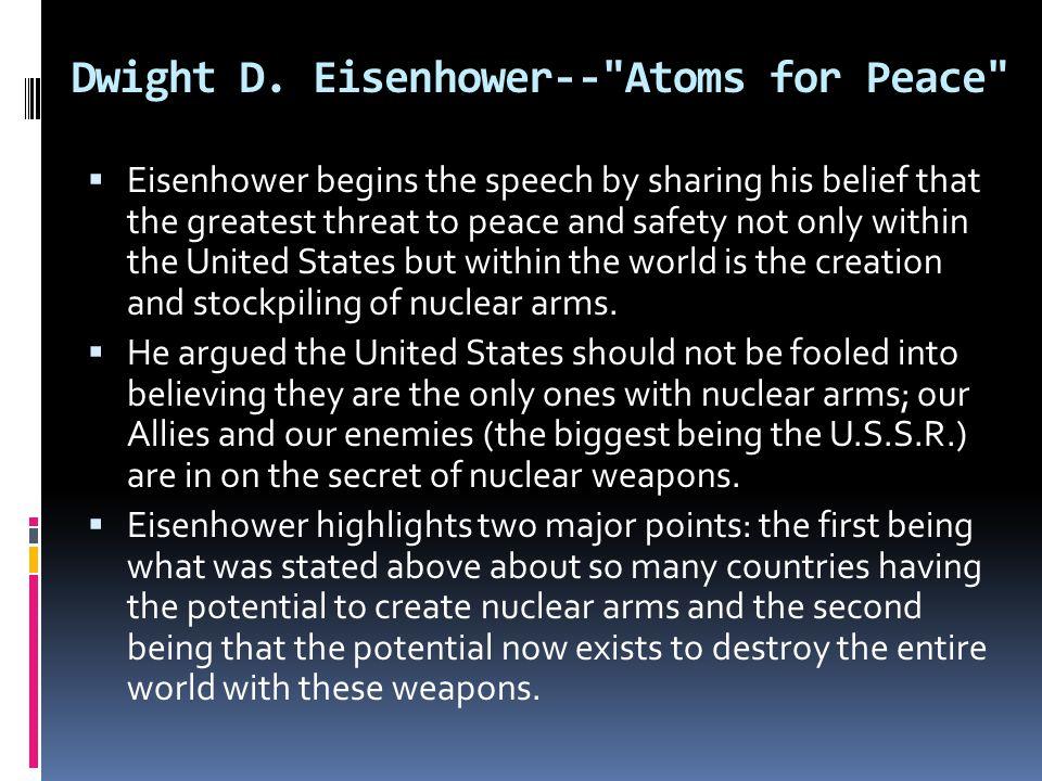 Dwight D. Eisenhower-- Atoms for Peace