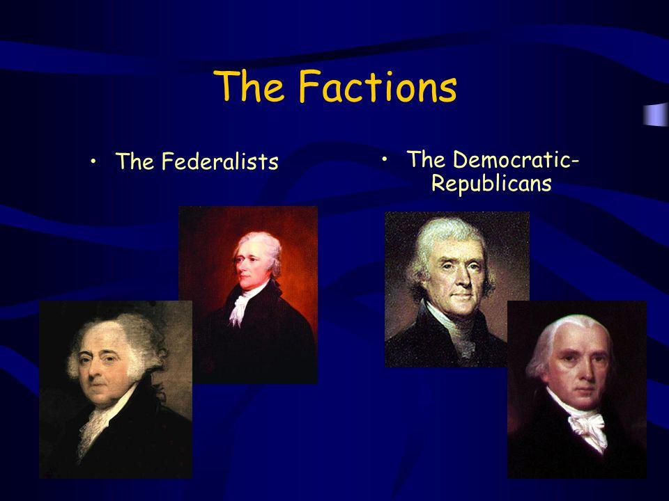 The Democratic- Republicans