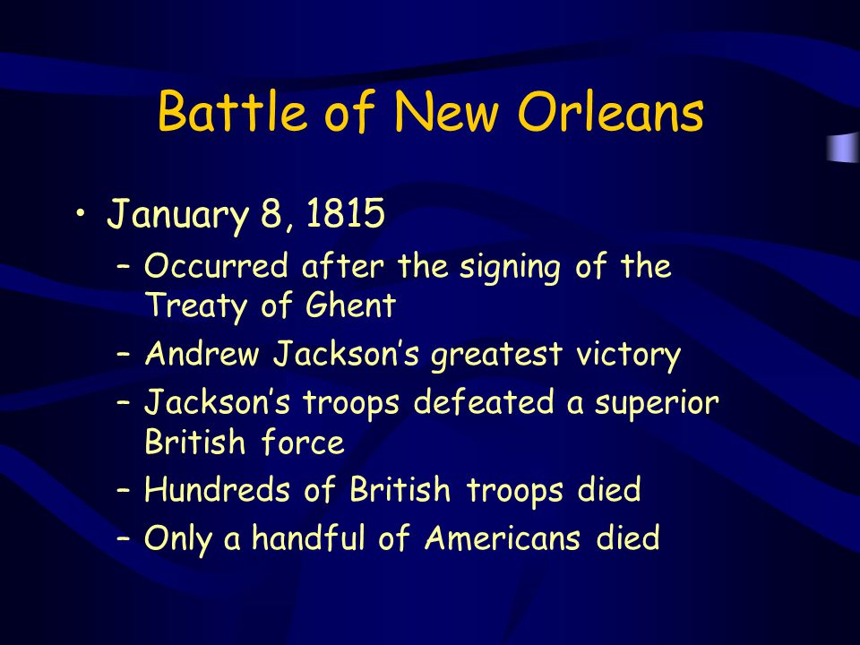 Battle of New Orleans January 8, 1815