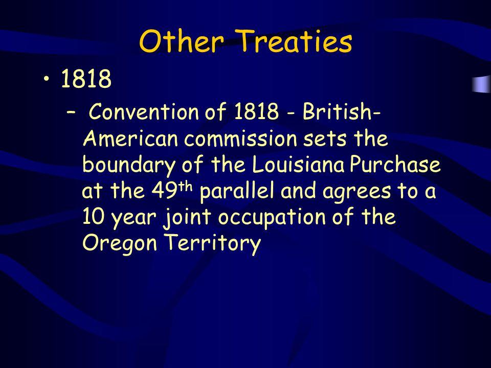 Other Treaties 1818.