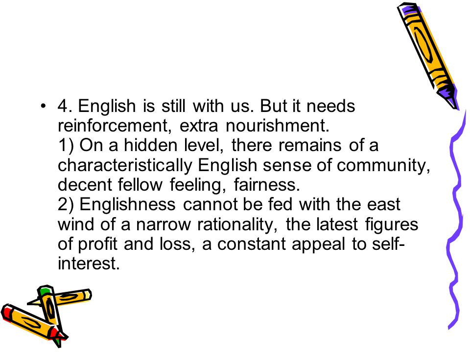 4. English is still with us
