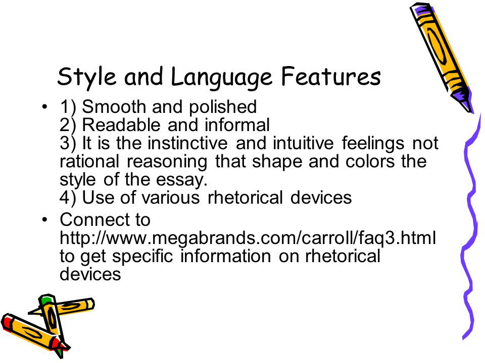Style and Language Features