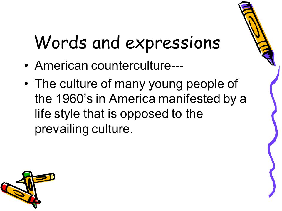 Words and expressions American counterculture---
