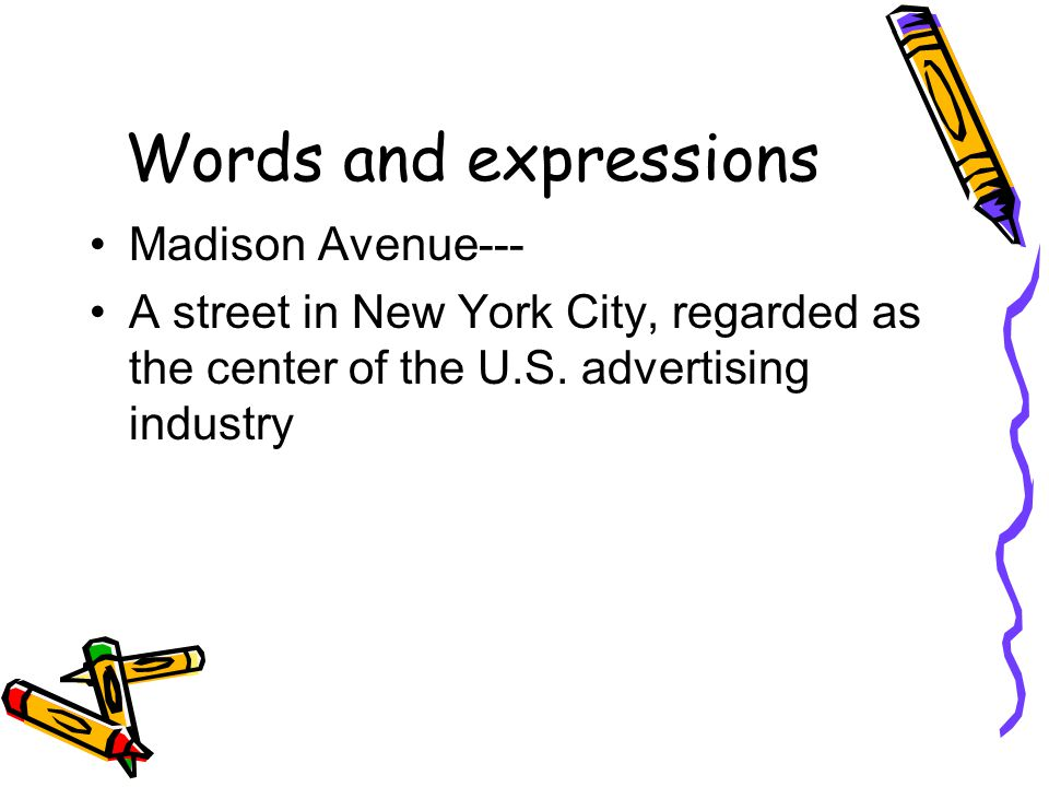 Words and expressions Madison Avenue---
