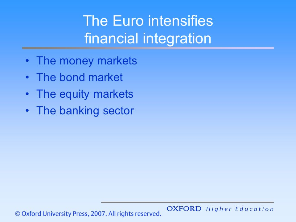 The Euro intensifies financial integration