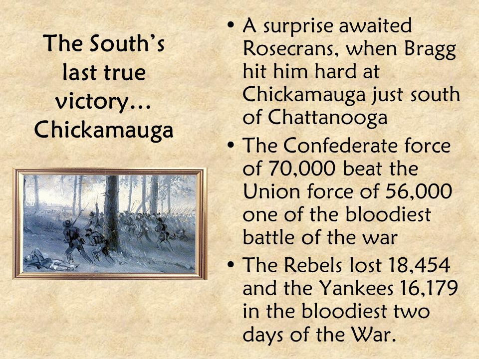 The South's last true victory… Chickamauga