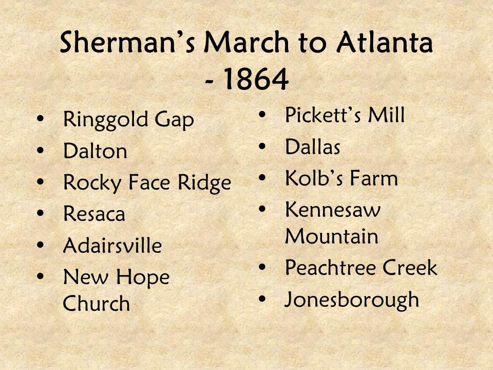 Sherman's March to Atlanta - 1864