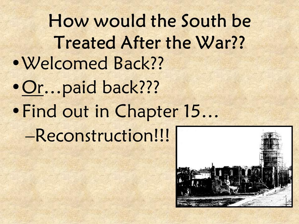 How would the South be Treated After the War