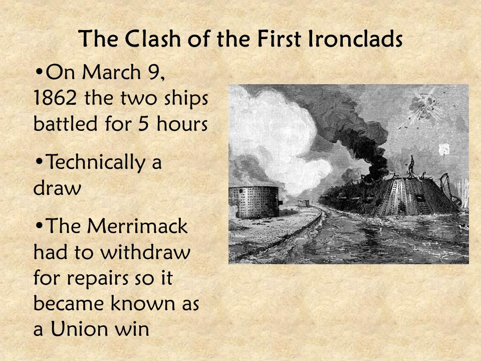 The Clash of the First Ironclads