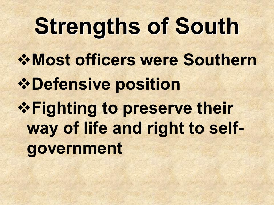 Strengths of South Most officers were Southern Defensive position