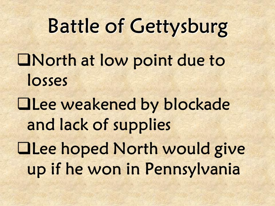 Battle of Gettysburg North at low point due to losses
