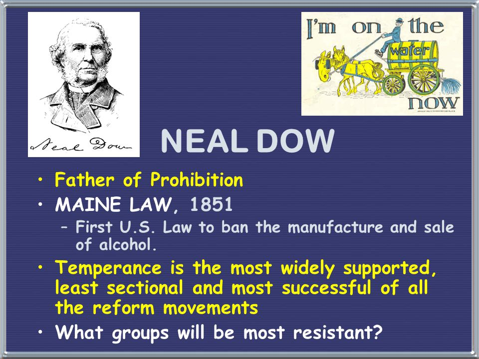 NEAL DOW Father of Prohibition MAINE LAW, 1851
