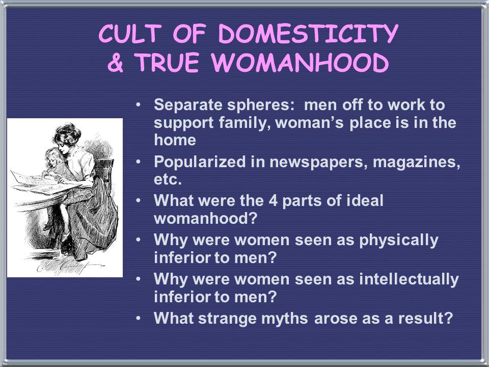 CULT OF DOMESTICITY & TRUE WOMANHOOD