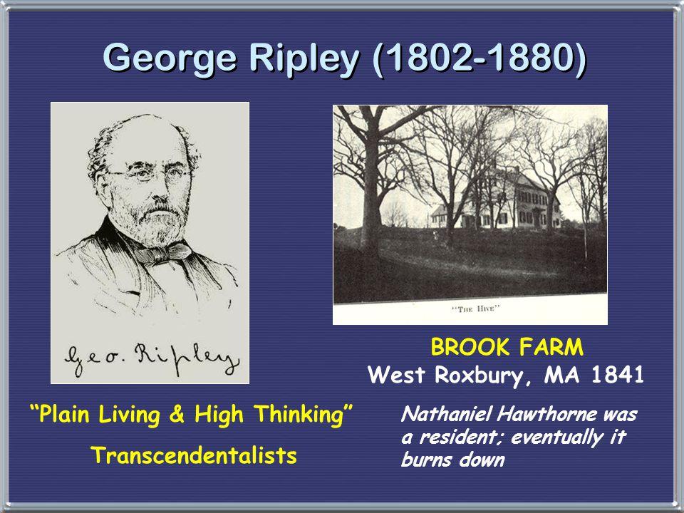 BROOK FARM West Roxbury, MA 1841