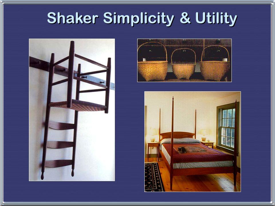 Shaker Simplicity & Utility