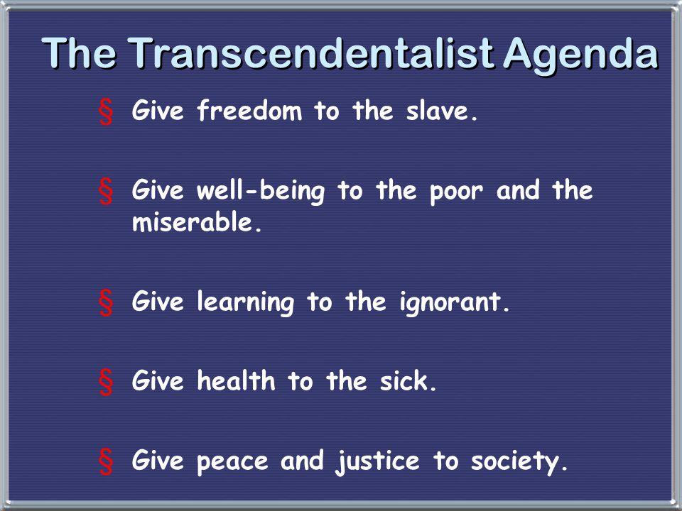 The Transcendentalist Agenda