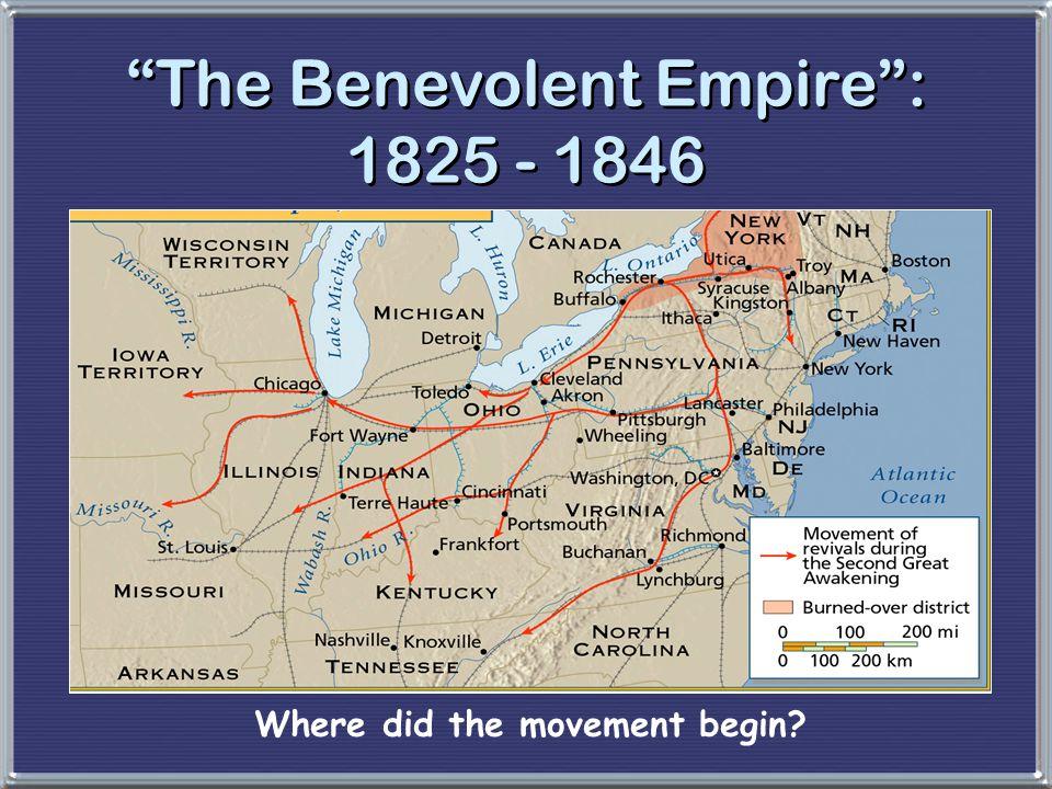 The Benevolent Empire : 1825 - 1846