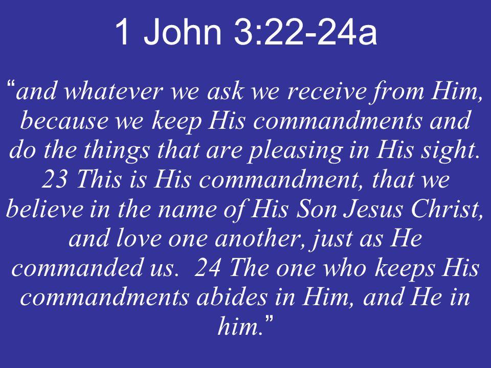 1 John 3:22-24a