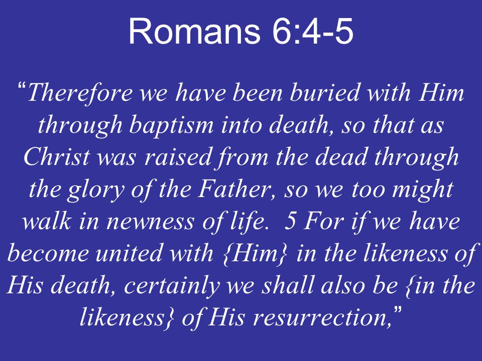 Romans 6:4-5
