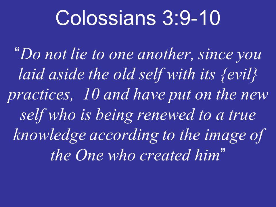 Colossians 3:9-10